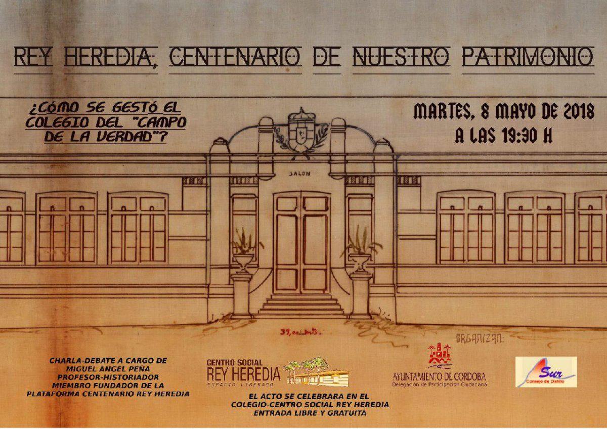 """Charla: """"Rey Heredia, centenario de nuestro patrimonio"""" @ Centro Social Rey Heredia"""
