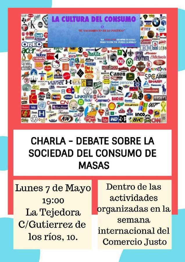 Charla debate sobre la sociedad de consumo de masas @ La Tejedora