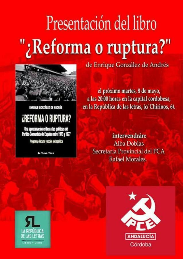 """Presentación libro: """"¿Reforma o ruptura?"""" de Enrique González de Andrés @ La República de las Letras"""