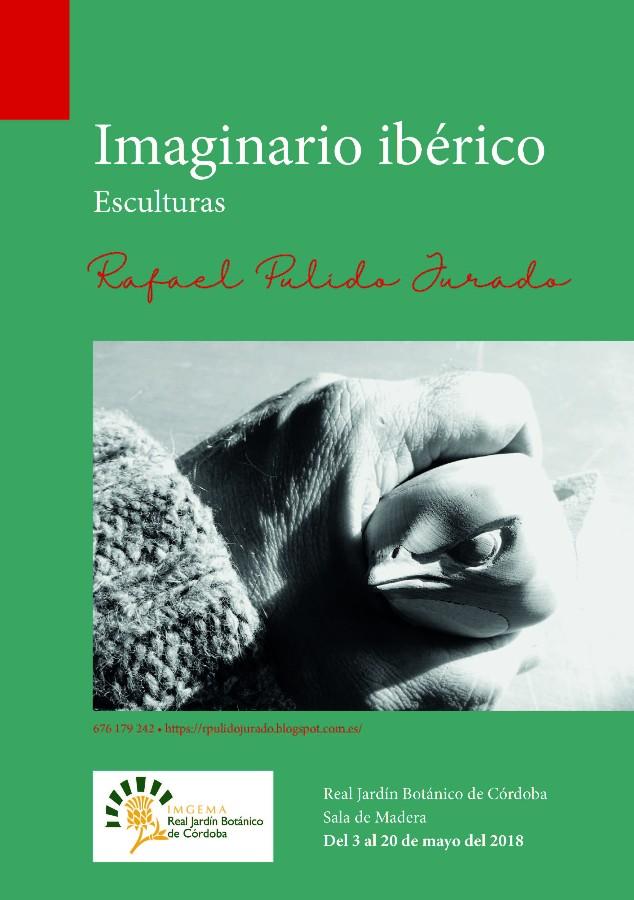 "Exposición escultura ""Imaginario Ibérico"" de Rafael Pulido Jurado @ Jardín Botánico de Córdoba"