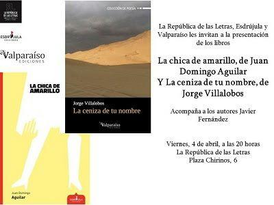 """Presentaciones de libros: """"La chica de amarillo"""" y """"La ceniza de tu nombre @ La República de las Letras"""
